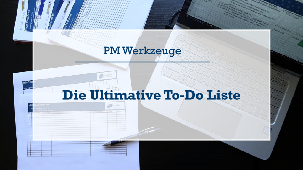 Die ultimative To-Do Liste